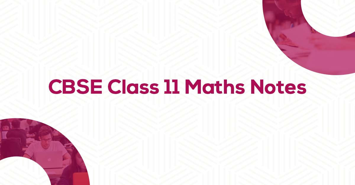Class 11 Maths Notes And Formulae