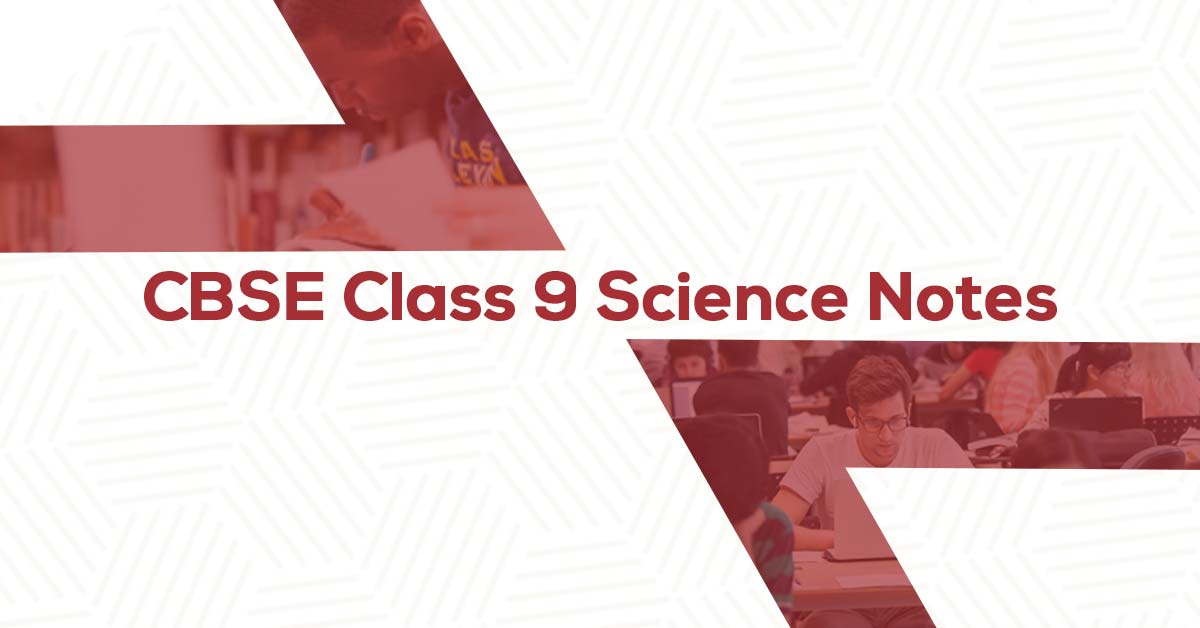 FREE CBSE Class 9 Science Notes PDF | Vidyakul