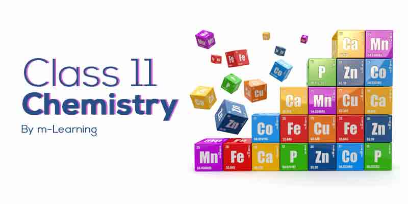 M Learning Offline Course for Class 11th - Chemistry