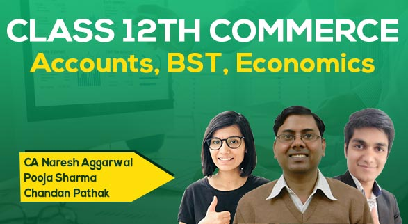 Class 12th Commerce (BST, Eco, Acc)