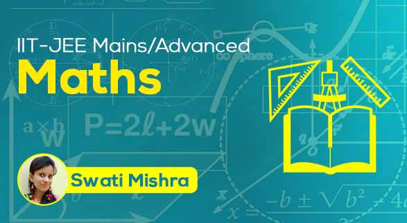 IIT-JEE (Mains/Advanced) - Maths