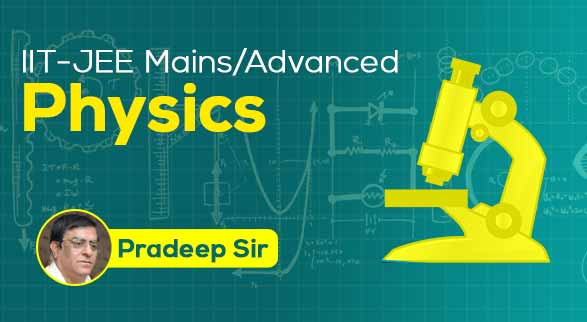 IIT-JEE (Mains/Advanced) - Physics