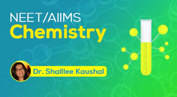 NEET/AIIMS - Chemistry