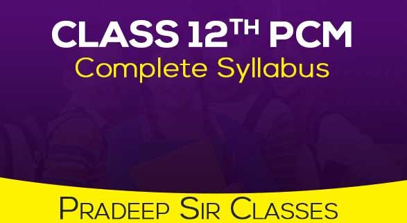 Class 12th PCM